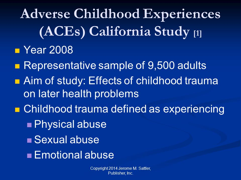 Adverse Childhood Experiences (ACEs) California Study [1]